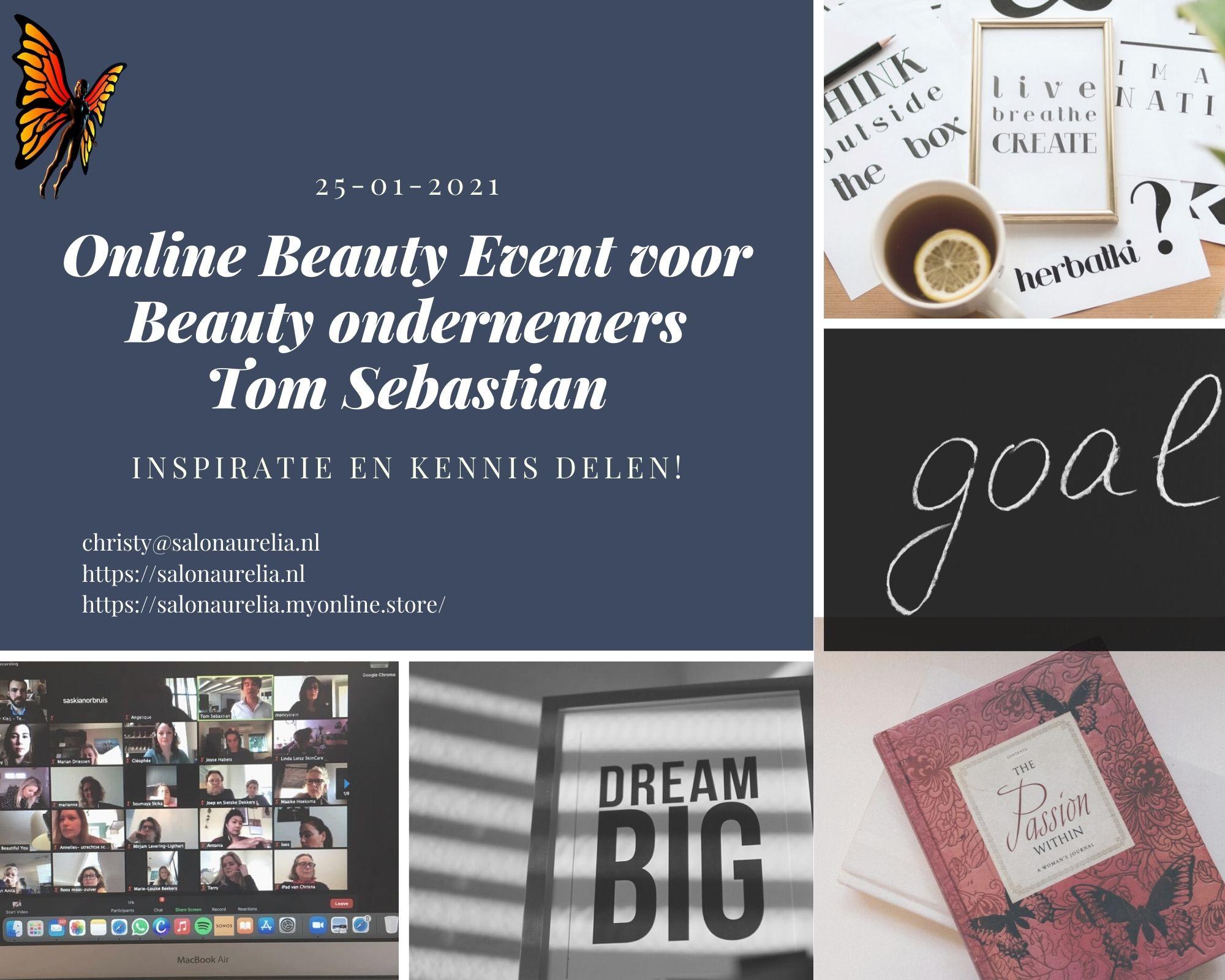 Online Beauty Event Tom Sebastian, Aurelia Schoonheids- en pedicuresalon Sibculo